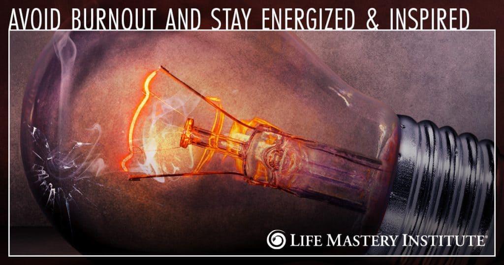 avoid burnout inspiration
