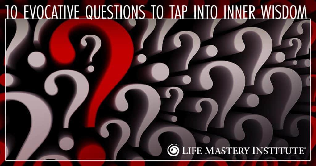 ask evocative questions