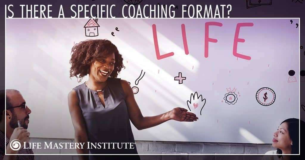 what is a life coach format