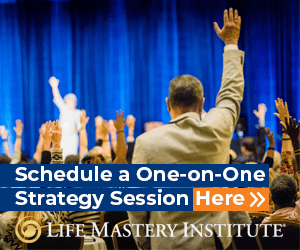 request a life mastery institute strategy session